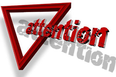 "Red triangle on white background. From the triangle comes out the word ""attention"" in red letters"